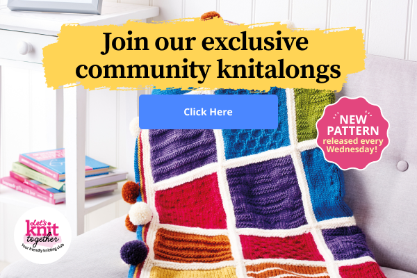 Join our exclusive community knitalongs | Click here | New pattern released every Wednesday!