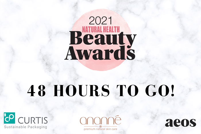 2021 Natural Health   Beauty Awards   48 hours to go   Curtis Sustainable packaging   Ananne premium natural skin care   aeos