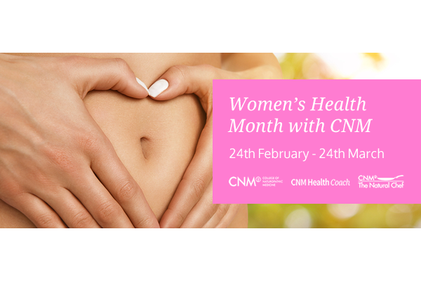 women's health month with cnm 24th february-24th march