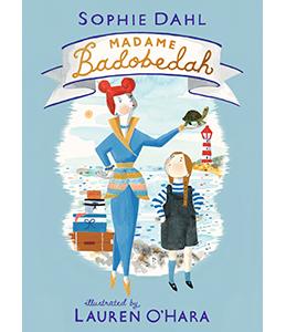 Madame Badobedah, Sophie Dahl